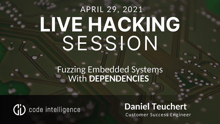 Fuzzing Embedded Systems With Dependencies - Twitter